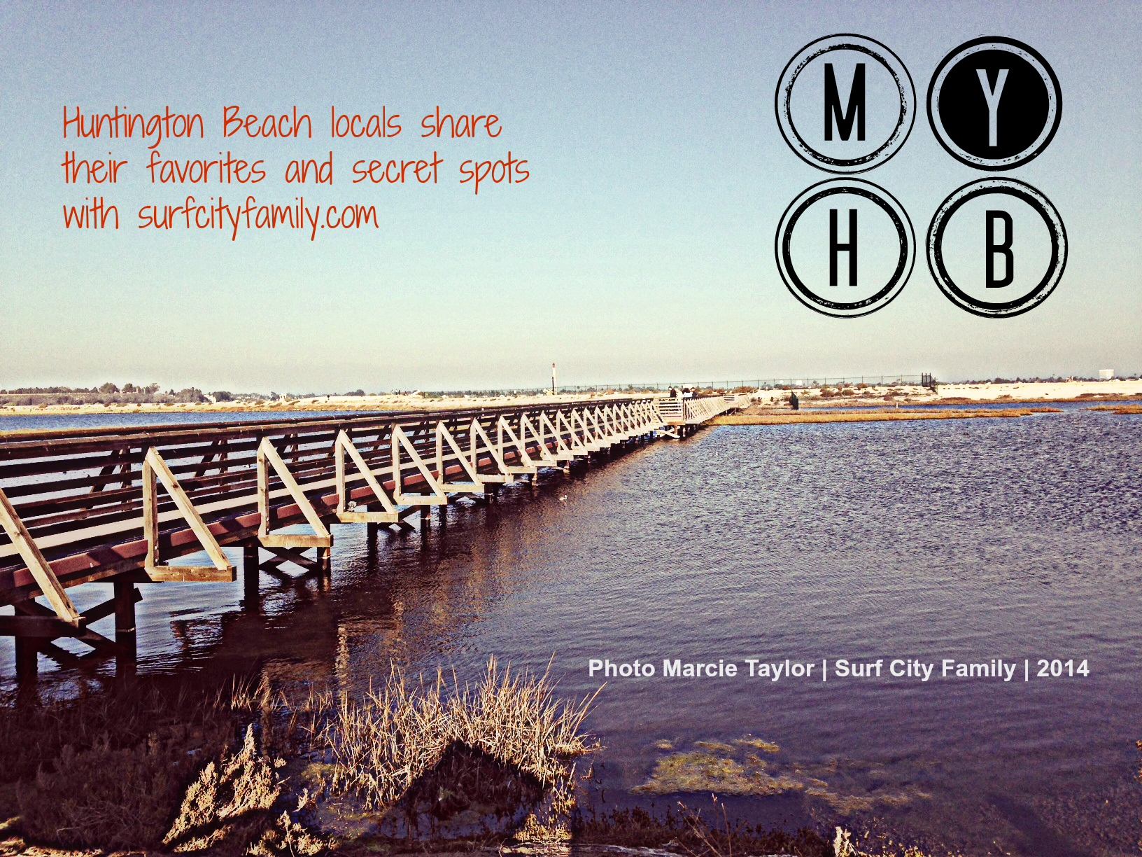 My HB | Bolsa Chica Wetlands | Surf City Family