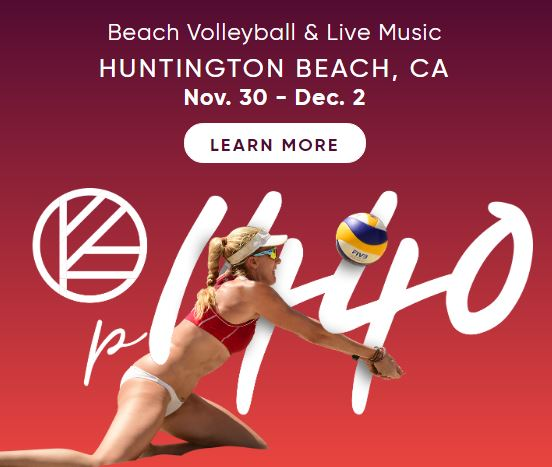 Kerri Walsh Jennings' p1440 – Beach Volleyball, Live Music Family Festival comes to Huntington Beach Nov 30 to Dec 2