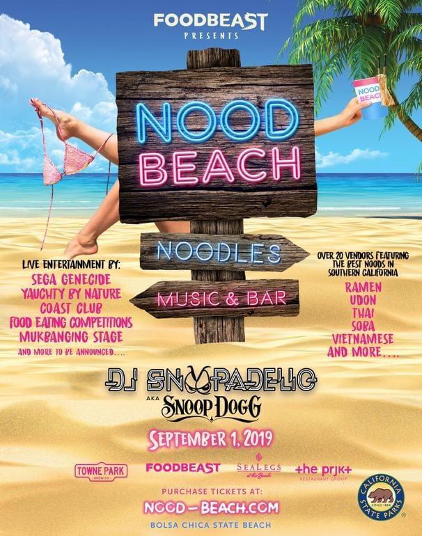 DJ SNOOP-A-DELIC (AKA SNOOP DOGG) TO HEADLINE FIRST ANNUAL NOOD BEACH NOODLE FESTIVAL IN HUNTINGTON BEACH PRESENTED BY PRJKT RESTAURANT GROUP AND FOODBEAST  ON SEPTEMBER 1