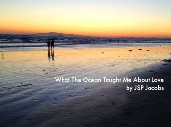 WHAT THE OCEAN TAUGHT ME ABOUT LOVE